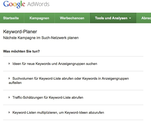 The keyword planner offers several variants for searching for relevant keywords.